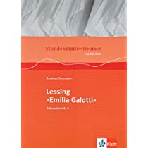 "Stundenblaetter Deutsch. Lessing ""Emila Galotti"". Mit CD-ROM: Sekundarstufe II"