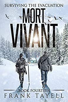 Surviving The Evacuation, Book 14: Mort Vivant by [Tayell, Frank]
