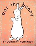 Pat the Bunny and Friends (Golden Touch and Feel)