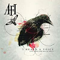 I Heard a Voice: Live from Long Beach Arena by Afi (2007-11-12)