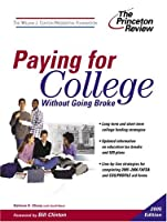 Paying for College Without Going Broke, 2005 Edition (College Admissions Guides)