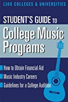 Student's Guide to College Music Programs