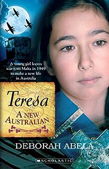 Teresa: A New Australian by [Abela, Deborah]