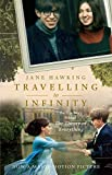 Travelling to Infinity: My Life with Stephen: The True Story Behind the Theory of Everything