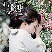 all you need is flowers