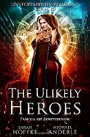 The Unlikely Heroes (Unstoppable Liv Beaufont)