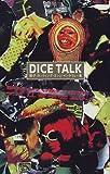 DICE TALK―骰子カッティング・エッジ・インタヴュー集