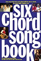 Six Chord Song Book 1980-2000