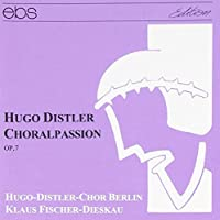 Distler: Choral Passion