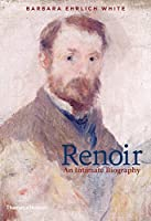 Renoir: An Intimate Biography