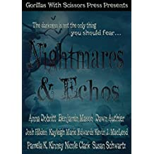 Nightmares & Echoes: 2014 GWS Press Charity Anthology