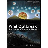Viral Outbreak: The Science of Emerging Disease