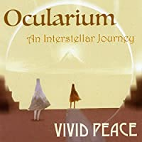Ocularium: An Interstellar Journey