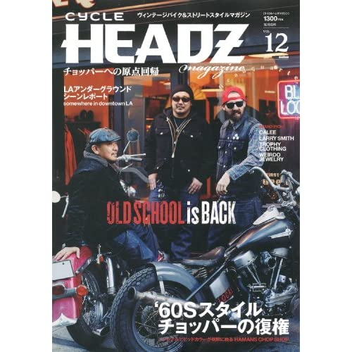 CYCLE HEADZ magazine vol.12 (実用百科)