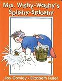 Mrs. Wishy-washy's Splishy Sploshy Day