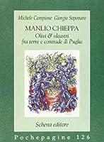Manlio Chieppa: olivi & oleastri fra terre e contrade di Puglia