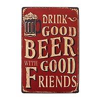 Drinking Good Beer 金属スズヴィンテージ安全標識警告サインディスプレイボードスズサインポスター看板建設現場通りの学校のバーに適した