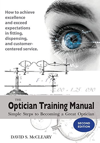 Download The Optician Training Manual 2nd Edition 0578206765