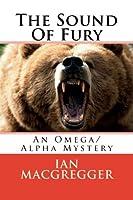 The Sound of Fury: An Omega/Alpha Mystery (Cabal)