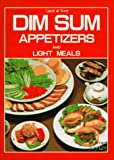 飲茶・点心―Dim sum appetizers and light meals (Quick & easy)