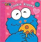 Cookie Kisses (Sesame Beginnings)