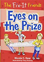 Eyes on the Prize (Fix-it Friends)