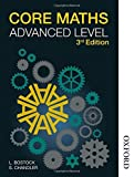 Core Maths Advanced Level 3rd Edition by L. Bostock F. S. Chandler(2014-11-01)