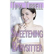 Sweetening the Babysitter: *a Bimbofication Age Play Transformation Fantasy* (The Sweetenings Book 3)