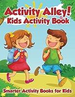 Activity Alley! Kids Activity Book