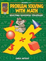 Problem Solving with Math, Grades 4-5: Selecting Successful Strategies