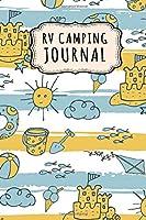 RV Camping Journal: RV Camping Journal / Campground Notebook Logbook | Beach Design | 109 Pages (6x9)