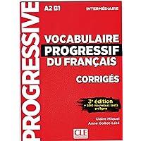Vocabulaire progressif du francais - Nouvelle edition: Corriges intermed