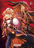 IT'S MY LIFE 8 (裏少年サンデーコミックス)
