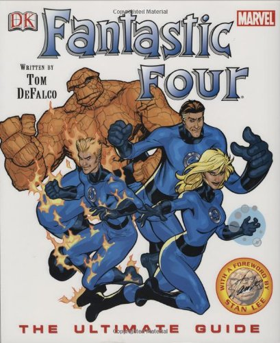 Fantastic Four: The Ultimate Guide