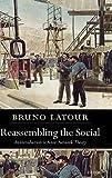 LATOUR : RESEMBL SOCIAL (Clarendon Lectures in Management Studies)