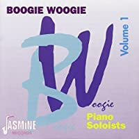 Boogie Woogie Volume 1: Piano Soloists by Various Artists (1995-02-13)