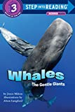 Whales: The Gentle Giants (Step into Reading)