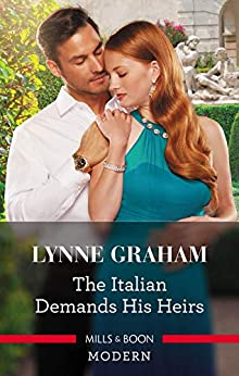 The Italian Demands His Heirs (Billionaires at the Altar) by [Graham, Lynne]