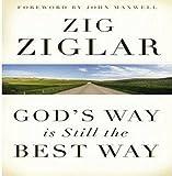 GODS WAY [Paperback] ZIG ZIGLAR