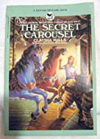 The Secret Carousel