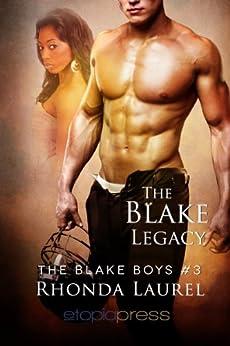 The Blake Legacy (The Blake Boys Book 3) by [Laurel, Rhonda]