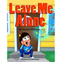 Leave Me Alone (Rhyming Picture Books, Early Readers, Seasons: Fall)