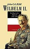 Wilhelm II: Der Weg in den Abgrund 1900 - 1941