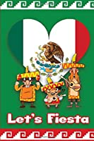 Let's Fiesta: Blank Notebook To Write In Lined Wide Ruled I Love Mexico Gift