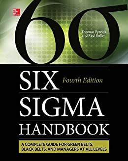 The Six Sigma Handbook, Fourth Edition by [Pyzdek, Thomas, Keller, Paul A.]