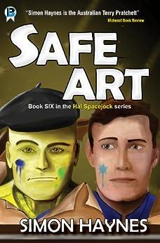 [Haynes, Simon]のSafe Art (Hal Spacejock Book 6) (English Edition)