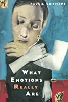 What Emotions Really Are: The Problem of Psychological Categories (Science and Its Conceptual Foundations series)