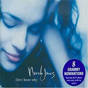 Don't Know Why by Norah Jones (2003-03-04)
