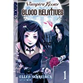 Blood Relatives 1 (Vampire Kisses: Blood Relatives)
