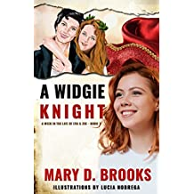 A Widgie Knight (A Week In The Life of Eva & Zoe Book 1) (English Edition)